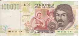 1-Banconota Da L.100.000 Caravaggio II^ Serie-MB 663076 W-Condizione:SPL - [ 2] 1946-… : Républic