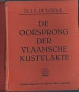 ZELDZAAM 1939 DE OORSPRONG DER VLAAMSCHE KUSTVLAKTE DE LANGHE UITG. VAN KERSCHAVER KNOKKE