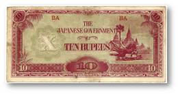BURMA ( Now Myanmar ) - WWII - Japanese Occupation - 10 Rupees - ND ( 1942 - 44 ) - P 16.a - Serie BA - Myanmar