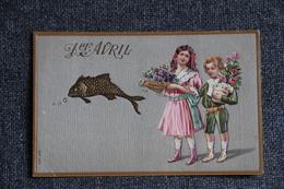 1ER AVRIL, Carte Gaufrée. - 1er Avril - Poisson D'avril