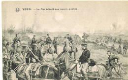 406 YSER Le Roi Aux Avant Postes - Guerre 1914-18