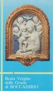 Beata Vergine Delle Grazie Di Boccadirio (BO) - Santini