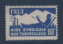 Vignette - FNLA - Aide Syndicale Aux Tuberculeux - ** Neuf Sans Charniere - Commemorative Labels