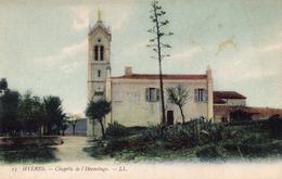 CPA     -    HYERES     -    CHAPELLE DE L ' HERMITAGE - Hyeres