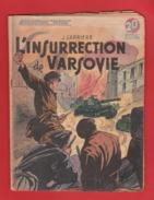 WWII:COLLECTION PATRIE: L'INSURRECTION DE VARSOVIE .  EDITION ROUFF... - Livres, BD, Revues