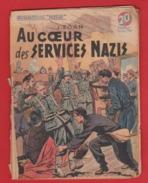 WWII:COLLECTION PATRIE :  AU COEUR DES SERVICES NAZIS .  EDITION ROUFF... - Livres, BD, Revues