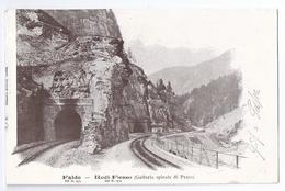 FAIDO: Gotthardbahn Rodi-Fiesso, Galleria Spirale Di Prato 1901 - TI Tessin