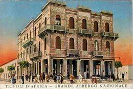 TRIPOLI  D' AFRICA    GRANDE  ALBERGO  NAZIONALE  E  ALBERGO  D' ITALIA      (NUOVA) - Libya
