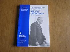 MAURICE DELBOUILLE 1903 1984 Littérature Philologie Wallonne Dialecte Patois Théatre Parler Wallon Liège - Culture