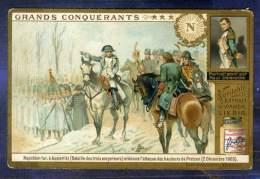 Chromo Liebig S765 Trade Card Conquerant 1904 Napoléon 1er Austerlitz Conqueror - Liebig