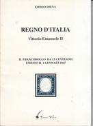 Emilio Diena - Il Francobollo Da 15 Centesimi Emesso Il 1º Gennaio 1863 - Philatélie Et Histoire Postale