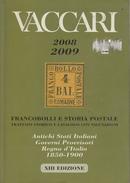 Catalogo Vaccari 2008/2009 - Filatelia E Storia Postale