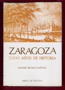 ZARAGOZA 2000 AÑOS DE HISTORIA.   – 1976 - Cultural