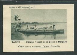 Océanie Tahiti Pirogue à Haapape Pub: Cémoi Série F N°15 Bien 75 X 50 Mm Colonies Françaises - Chocolat
