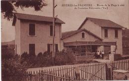 CPA Hyères - Le Bar-Restaurant François, Route De La Plage Près Du Palyvestre, Superbe - Hyeres