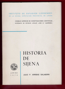 Historia De Sijena (Spanish Edition) (Spanish)   – 1975 By Julio P Arribas Salaberri - Cultural
