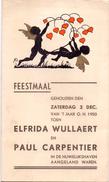 Menu - Feestmaal Huwelijk Elfrida Wullaert X Paul Carpentier - 1950 - Druk Vercampt Tielt - Menus