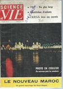 """SCIENCE ET VIE  N° 475  """" LE NOUVEAU MAROC """" -  AVRIL 1957 - Science"""