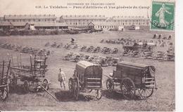 CPA Le Valdahon - Parc D'Artillerie Et Vue Générale Du Camp - 1913 (27369) - Pontarlier