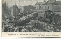 80 - Ailly-sur-Somme : Tamponnement Du Calais - Bale En Gare D'Ailly , Le 11 Juillet 1906 . - France
