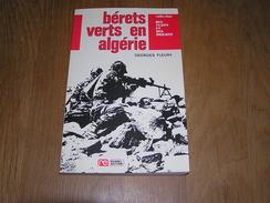 BERETS VERTS EN ALGERIE G Fleury Dit Sampa Guerre Commandos Marine Jaubert Djebel Cuttoli Expédition Suez - Geschiedenis