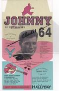 Plaquettes Rigides Lancement  JOHNNY HALLYDAY;Le Pénitencier 64 /Les Rocks Les Plus Terribles.(Johnny En Tenue Militaire - Publicidad
