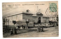 Marseille Palais De La Mer  Exposition Coloniale Oblitération  Hexagonale 1906 - 1877-1920: Période Semi Moderne