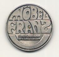 Gettone  -  HOBEL FRANZ  -   Er  Zahit-   Anno 1970. - Casino