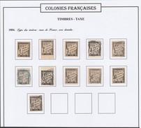 Colonies Françaises  -  Emissions Générales  Taxe N° 1 à 11 (o) (1,2,8,10 Sont *)