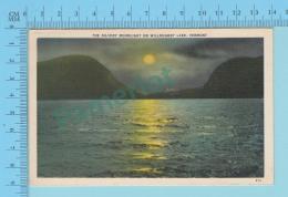 Willoughby Lake VT-  The Silver Moonlight, Linnen Postcard Lin -  Vintage Ancienne - 2 Scans - Etats-Unis