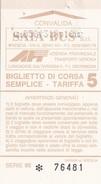 VERONA /  BIGLIETTO CORSA SEMPLICE  - AUTOBUS _ Tariffa 5 - Autobus
