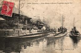 CAEN -14- SOUS MARINS ET CONTRE TORPILLEURS DANS LE PORT - Caen
