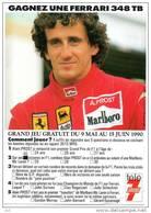 """Automobile- Courses, F1- ALAIN PROST (1) """"Gagnez Une Ferrari 348 TB"""" PUB Publicité (Malboro Agip)* PRIX FIXE - Non Classificati"""