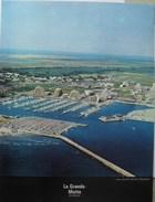 France Ports Havens Haven Port La Grande-Motte - Géographie