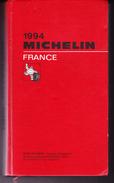 Guide Rouge MICHELIN FRANCE 1994 Frais D'envoi Gratuits Pour La France Métropolitaine - Michelin (guide)