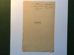 ANDRÉ BRETON 1896-1966 Poète écrivain Français Suréalisme: Envoi Autographe Signé Page De NADJA (autograph Surrealism) - Autógrafos