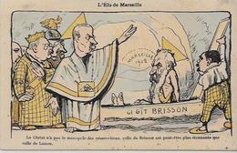 CPA Maçonnique Satirique Caricature Franc Maçon Franc Maçonnerie Masonic Non Circulé Brisson Marseille - Philosophy