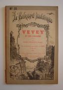 VEVEY Et Ses Environs, Guide C.1880. Fabriques Chocolat SUCHARD. 18 Gravures. Ceresole. - Livres, BD, Revues