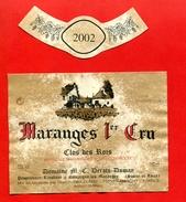 """556 - Etiquette De Vin  """" MARANGES 1er Cru """" Clos Des Rois De 2002 - Bourgogne"""