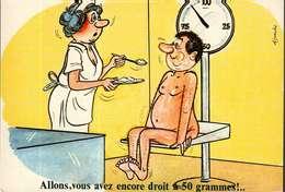 Humour - Illustration Alexandre - Lyna Série Curiste 892/4 -  Allons, Vous Avez Droit Encore à 50 Grammes - Humour