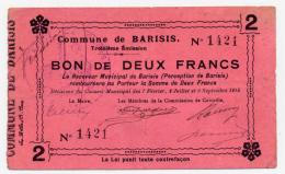 1914 - 1918 // Ville De BARISIS //  Bon De 2 Francs - Bons & Nécessité
