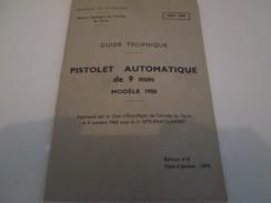 GUIDE TECHNIQUE PISTOLET AUOMATIQUE 9 Mm MODELE 50 MAC50 MAT 1030 - Armas De Colección