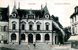 N°38697 -cpa Beaune -la Caisse D'épargne- - Banques