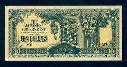 Banconota Malaya - The Japanese Governement , 10 DOLLARS 1942/44 - FDS - Malesia