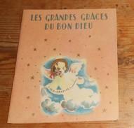 Petit Livret. Les Grandes Grâces Du Bon Dieu. 1944. - Devotion Images