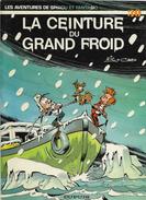 Cauvin & Nic La Ceinture Du Grand Froid Spirou Et Fantasio - Livres, BD, Revues