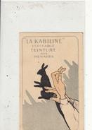 """Publicité """" LA KABILINE Véritable Teinture Des Ménages """" - Publicité"""
