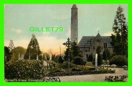 DUBLIN, IRLANDE - PARNELL'S GRAVE, GLASNEVIN -  PRESS BUREAU 1918 - - - Dublin