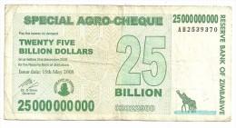 Zimbabwe 25 000 000 000 Dollars 2008 - Zimbabwe