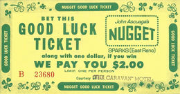 John Ascuaga's Nugget Casino - Sparks, NV - 6 X 3 Inch Paper Good Luck Ticket - Casino Cards